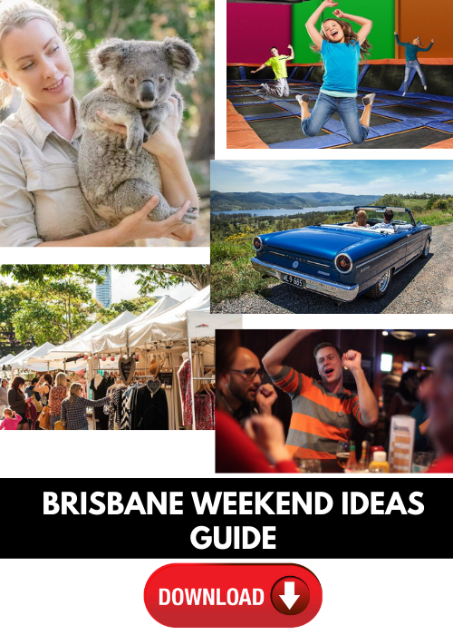 Brisbane weekend ideas